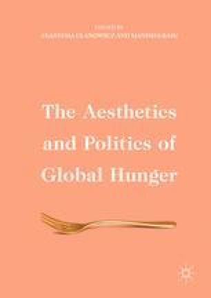 The Aesthetics and Politics of Global Hunger