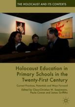 Holocaust Education in Primary Schools in the Twenty-First Century