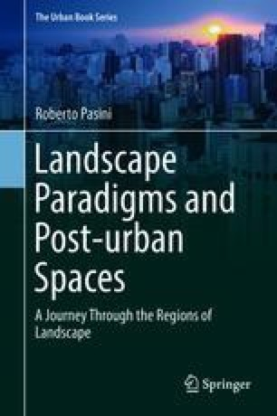 Landscape Paradigms and Post-urban Spaces