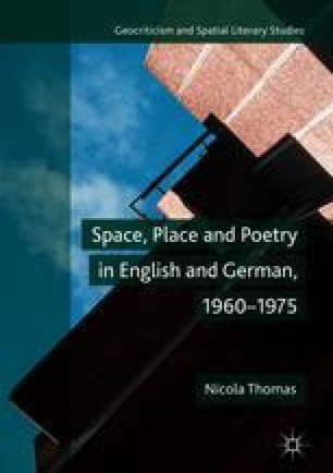 Space, Place and Poetry in English and German, 1960–1975
