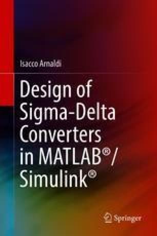 Design of Sigma-Delta Converters in MATLAB®/Simulink®