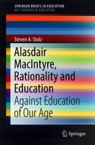 Alasdair MacIntyre, Rationality and Education