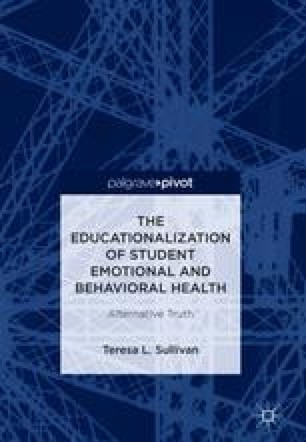 The Educationalization of Student Emotional and Behavioral Health