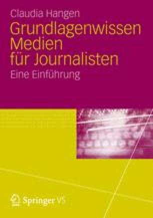 Grundlagenwissen Medien für Journalisten