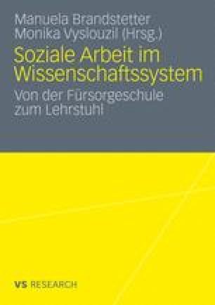 Soziale Arbeit im Wissenschaftssystem: Von der Fürsorgeschule zum Lehrstuhl (German Edition)