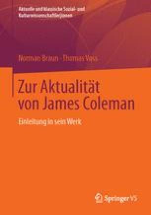 Zur Aktualität von James Coleman