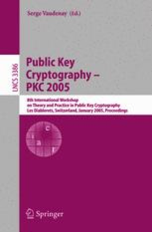 Public Key Cryptography - PKC 2005