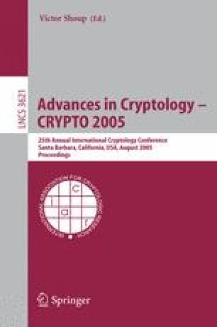 Advances in Cryptology – CRYPTO 2005