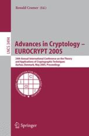 Advances in Cryptology – EUROCRYPT 2005