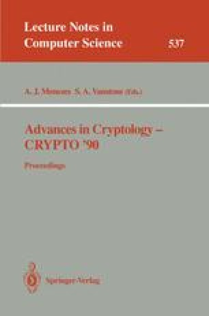 Advances in Cryptology-CRYPT0' 90
