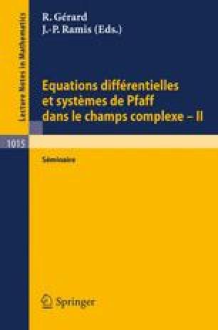 Equations différentielles et systèmes de Pfaff dans le champ complexe — II