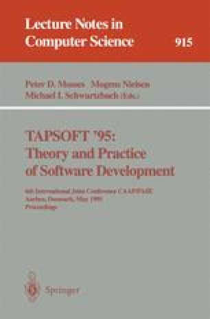 TAPSOFT '95: Theory and Practice of Software Development