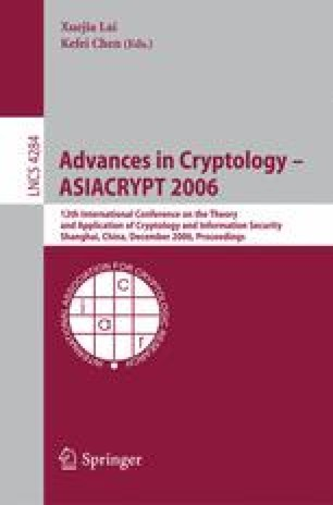 Advances in Cryptology – ASIACRYPT 2006