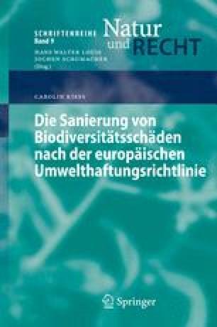 Die Sanierung von Biodiversitätsschäden nach der europäischen Umwelthaftungsrichtlinie