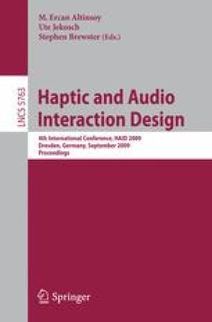 Haptic and Audio Interaction Design