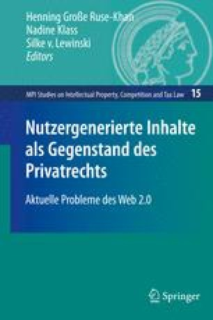 Nutzergenerierte Inhalte als Gegenstand des Privatrechts
