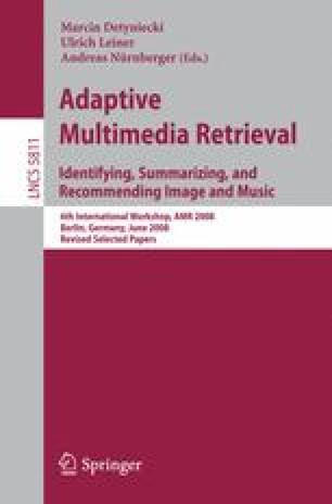 Adaptive Multimedia Retrieval. Identifying, Summarizing, and Recommending Image and Music