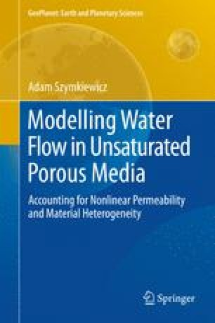 Modelling Water Flow in Unsaturated Porous Media