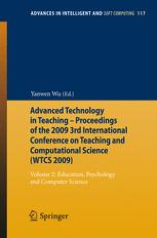 Advanced Technology in Teaching - Proceedings of the 2009 3rd International Conference on Teaching and Computational Science (WTCS 2009)
