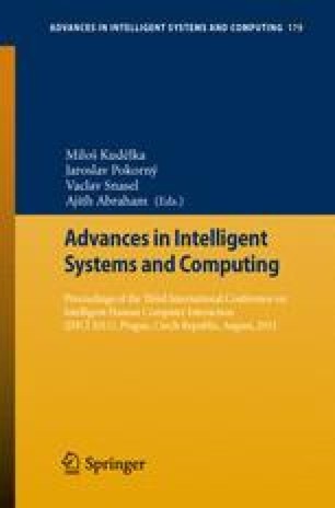 Proceedings of the Third International Conference on Intelligent Human Computer Interaction (IHCI 2011), Prague, Czech Republic, August, 2011