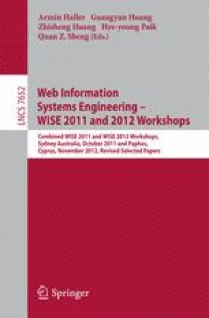 Web Information Systems Engineering – WISE 2011 and 2012 Workshops