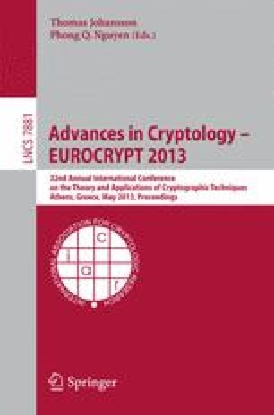Advances in Cryptology – EUROCRYPT 2013