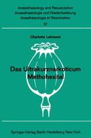 Das Ultrakurznarkoticum Methohexital