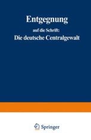 Entgegnung auf die Schrift: Die deutsche Centralgewalt und die Preußische Armee