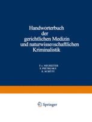 Handwörterbuch der Gerichtlichen Medizin und Naturwissenschaftlichen Kriminalistik