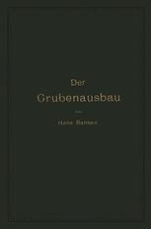 Der Grubenausbau
