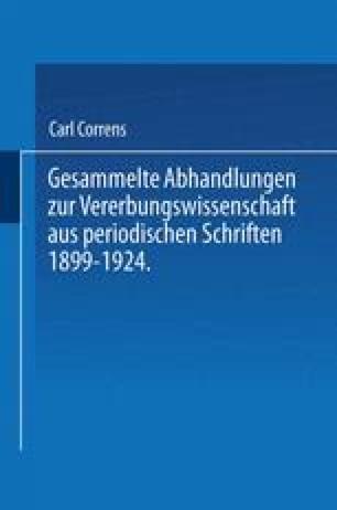 Gesammelte Abhandlungen ƶur Vererbungswissenschaft aus Periodischen Schriften 1899–1924