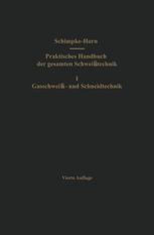 Praktisches Handbuch der gesamten Schweißtechnik