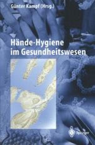 Entwicklung Der Händehygiene Und Die Bedeutung Der Erkenntnisse Von