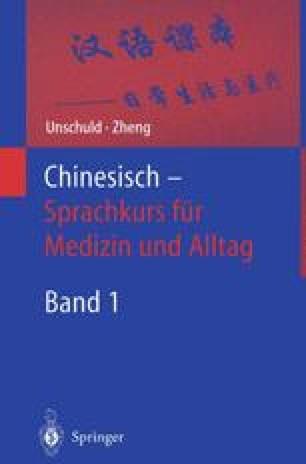 Chinesisch — Sprachkurs für Medizin und Alltag