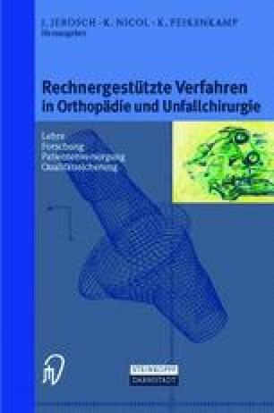 Rechnergestützte Verfahren in Orthopädie und Unfallchirurgie