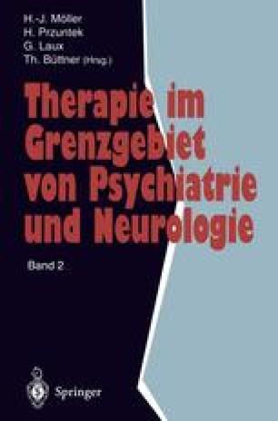 Therapie im Grenzgebiet von Psychiatrie und Neurologie