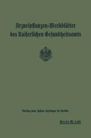 Arzneipflanzen-Merkblätter des Kaiserlichen Gesundheitsamts