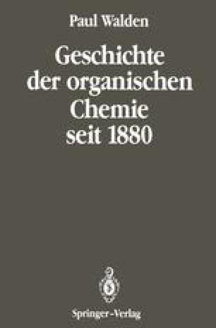 Geschichte der organischen Chemie seit 1880