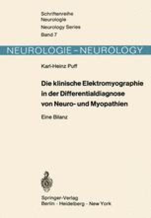Die klinische Elektromyographie in der Differentialdiagnose von Neuro- und Myopathien
