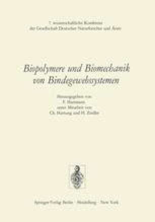 Biopolymere und Biomechanik von Bindegewebssystemen