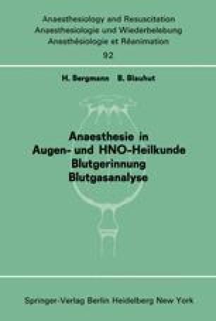 Anaesthesie in Augen- und HNO-Heilkunde Blutgerinnung Blutgasanalyse