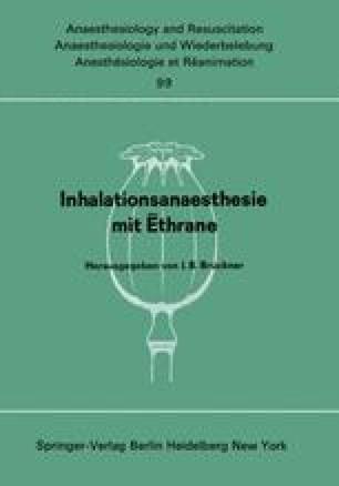 Inhalationsanaesthesie mit Ēthrane