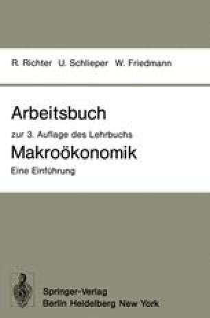 Arbeitsbuch zur 3. Auflage des Lehrbuchs Makroökonomik — Eine Einführung