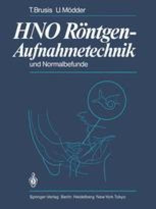 HNO Röntgen-Aufnahmetechnik und Normalbefunde