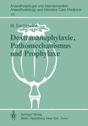Dextrananaphylaxie, Pathomechanismus und Prophylaxe