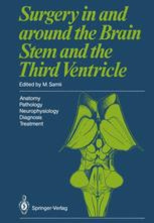 Surgery in and around the Brain Stem and the Third Ventricle