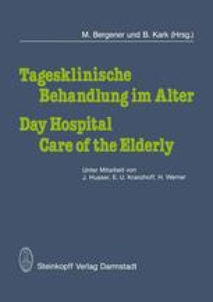 Tagesklinische Behandlung im Alter / Day Hospital Care of the Elderly