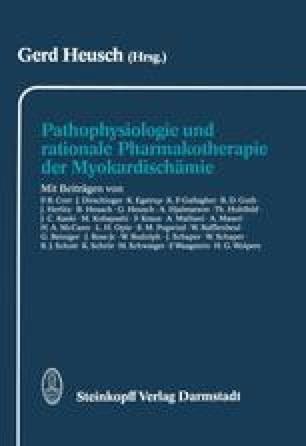 Pathophysiologie und rationale Pharmakotherapie der Myokardischämie