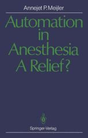 Automation in Anesthesia — A Relief?