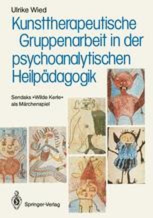 Kunsttherapeutische Gruppenarbeit in der psychoanalytischen Heilpädagogik